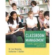 Classroom Management Models, Applications and Cases