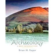 Archaeology A Brief Introduction Plus MySearchLab with eText -- Access Card Package