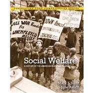 Social Welfare A History of the American Response to Need Plus MySocialWorkLab with eText -- Access Card Package