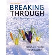 Breaking Through : College Reading