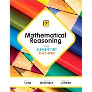 Mathematical Reasoning for Elementary Teachers Plus NEW MyMathLab with Pearson eText -- Access Card Package