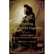 Holding Our World Together