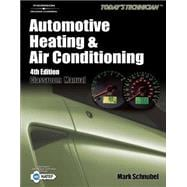 Today's Technician : Automotive Heating and Air Conditioning