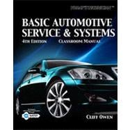 Today's Technician: Basic Automotive Service and Systems, 4th Edition