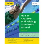 Human Anatomy and Physiology Laboratory Manual, Main Version Value Pack (includes Books a la Carte Plus for Fundamentals of Anatomy and Physiology and Practice Anatomy Lab 2. 0 CD-ROM )