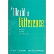 A World of Difference Society, Nature, Development