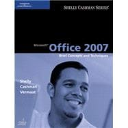 Microsoft Office 2007 : Brief Concepts and Techniques