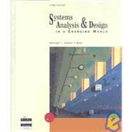 Systems Analysis and Design in a Changing World, Third Edition