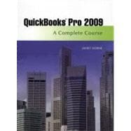 Quickbooks Pro 2009 : A Complete Course