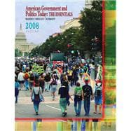 American Government and Politics Today 2008