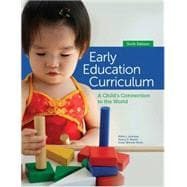 Early Education Curriculum A Child's Connection to the World