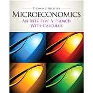 Microeconomics An Intuitive Approach with Calculus (with Study Guide)
