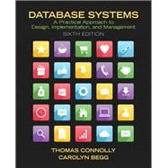 Database Systems: A Practical Approach to Design, Implementation, and Management, 6/e