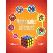 Mathematics All Around Plus NEW MyMathLab with Pearson eText -- Access Card Package