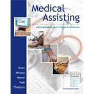 Medical Assisting: Administrative and Clinical Procedures (without A&P chapters) & Student CD