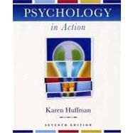 Psychology in Action, 7th Edition