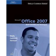 Microsoft Office 2007 Brief Concepts and Techniques
