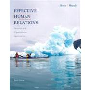 Effective Human Relations : Personal and Organizational Applications