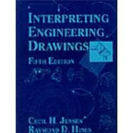 Interpreting Engineering Drawings (5th)