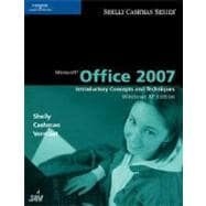 Microsoft Office 2007 : Introductory Concepts and Techniques, Windows XP Edition