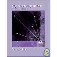 Algebra for College Students (with CD-ROM, Make the Grade, and InfoTrac)