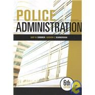 Police Administration, 6th ed. with Study Guide
