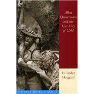 Allan Quatermain and the Lost City of Gold 9780895263278R