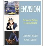 Envision : Persuasive Writing in a Visual World