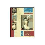 The Humanistic Tradition: Faith, Reason, and Power in the Early Modern World : Volumes 3, 4, and 5
