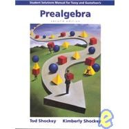 Student Solutions Manual  for Tussy/Gustafson�s Prealgebra, 2nd