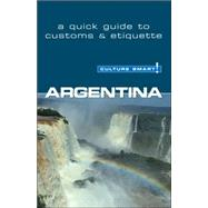 Argentina : A Quick Guide to Customs and Etiquette