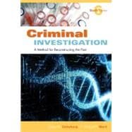 Criminal Investigation : A Method for Reconstructing the Past