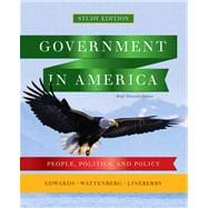 Government in America People, Politics, and Policy, Brief Study Edition with MyPoliSciLab with eText -- Access Card Package