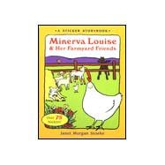 MINERVA LOUISE AND HER FARMYARD FRIENDS, A Sticker Book