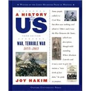 A History of US  Book 6: War, Terrible War 1855-1865