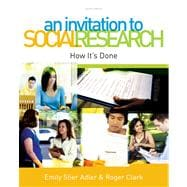 An Invitation to Social Research How It's Done