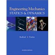 Engineering Mechanics - Statics and Dynamics