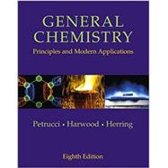 General Chemistry: Principles and Modern Application & Basic Media Pack