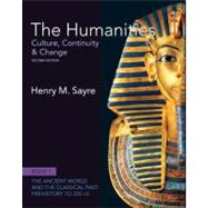 The Humanities Culture, Continuity and Change, Book 1: Prehistory to 200 CE