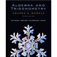 Algebra and Trigonometry : Graphs and Models and Graphing Calculator Manual Value Package (includes Tutor Center Access Code)
