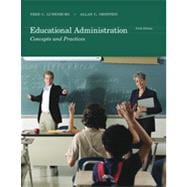 Educational Administration: Concepts and Practices, 6th Edition