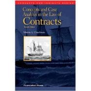 Concepts and Case Analysis in the Law of Contracts