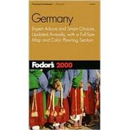 Germany 2000 : Expert Advice and Smart Choices, Completely Updated Every Year, Plus a Full-Size Color Map