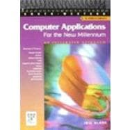 Computer Applications for the New Millennium