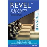 REVEL for Cognitive Psychology Applying The Science of the Mind -- Access Card