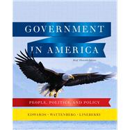 Government in America People, Politics, and Policy, Brief Edition Plus MyPoliSciLab with eText -- Access Card Package