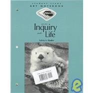 Inquiry into Life: Text and Student Study Art Notebook
