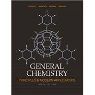 General Chemistry: Principles and Modern Applications with MasteringChemistry®