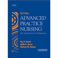 Advanced Practice Nursing : An Integrative Approach