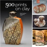 500 Prints on Clay An Inspiring Collection of Image Transfer Work